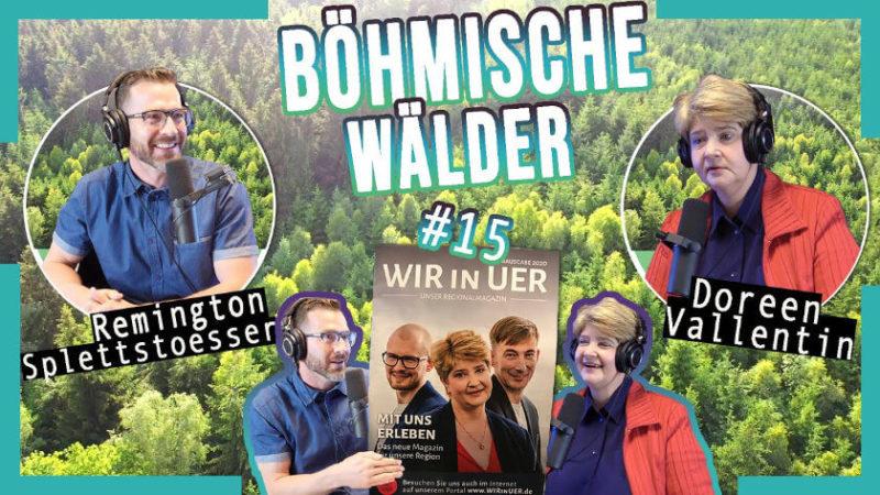 Ep. 15 | Böhmische Wälder w/ Doreen Vallentin von WIR in UER